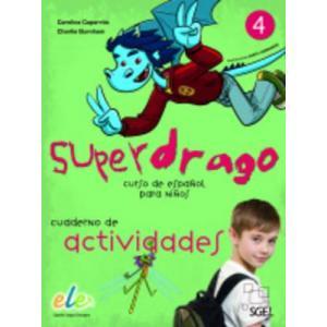 Superdrago 4. Ćwiczenia