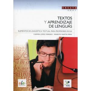 Textos y aprendizaje de lenguas Elementos de lingustica textual para profesores de ELE