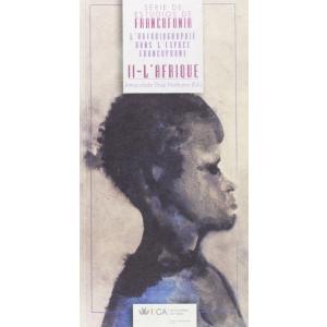 L'autobiographie dans l'espace francophone : l'Afrique