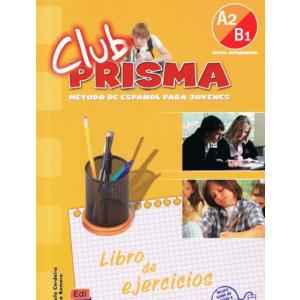 Club Prisma A2/B1 Nivel Intermedio. Ćwiczenia