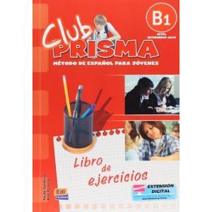 Club Prisma B1 Intermedio-Alto. Ćwiczenia