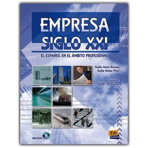 Empresa Siglo XXI. El Espanol en el Ambito Profesional + CD