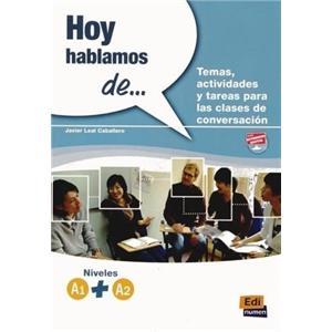 Hoy Hablamos de… Temas Actividades y Tareas Para Las Clases. Podręcznik