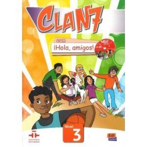 Clan 7 con Hola, Amigos! 3. Podręcznik + CD