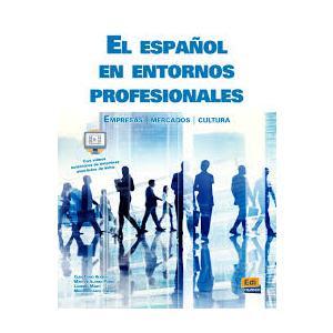El Espanol en Entornos Profesionales Empresas Marcados Cultura. Podręcznik