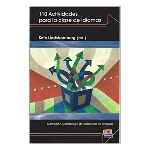 110 Actividades Para la Clase de Idiomas