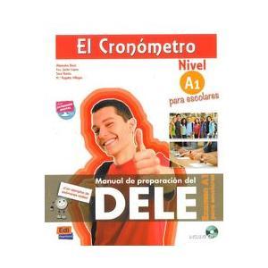 El Cronometro Escolar Nivel A1. Podręcznik + CD
