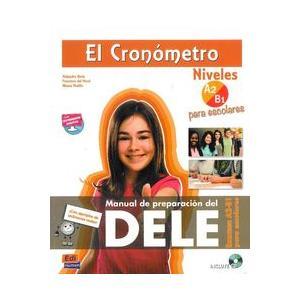 El Cronometro Escolar Niveles A2/B1. Podręcznik + CD