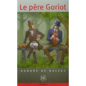 Le Pere Goriot. Poziom D