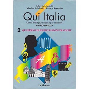 Qui Italia 2. Quaderno Esercitazioni Pratiche