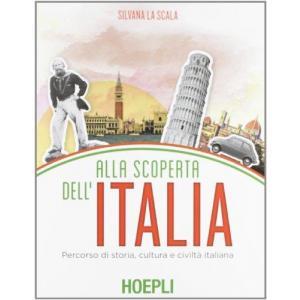 Alla scoperta dell'Italia Percorso di storia, cultura e civilta italiana