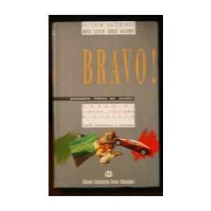 Bravo! Grammatica Italiana Per Stranieri. Livello Elementare e Avanzato