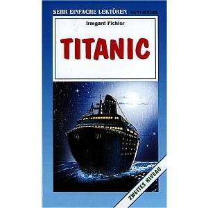 Titanic. Sehr Einfache Lektüren