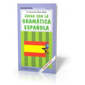Juega Con la Gramática Española. Segundo Nivel