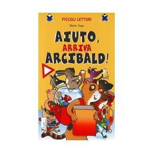 Aiuto, arriva Arcibald!