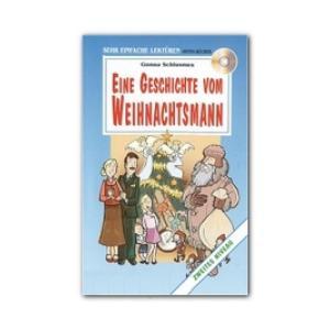 Eine Geschichte Weihnachts + CD. Sehr Einfache Lekturen