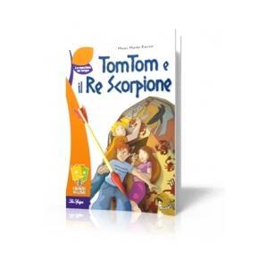 Tom Tom e il Re Scorpione