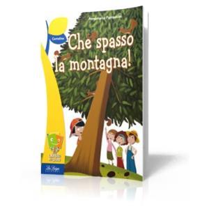 Che Spasso La Montagna!