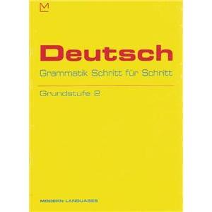 Deutsch Grammatik Schritt fur Schritt. Grundstufe 2 + CD