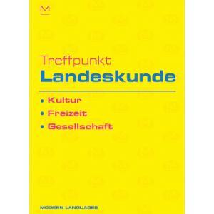 Treffpunkt Landeskunde Kultur, Freizeit, Gesellschaft + CD