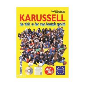 Karusell A1/A2 in die Welt, in der Deutsch spricht + CD