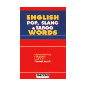 English Pop, Slang and Taboo Words