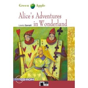 Alice's Adventures in Wonderland + CD-ROM. Green Apple. Poziom A1