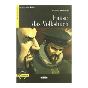 Faust: das Volksbuch + CD. Poziom B1