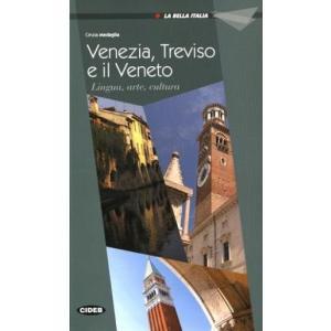 Venezia, Treviso e il Veneto.  La Bella Italia