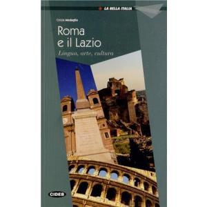 Roma e il Lazio.  La Bella Italia