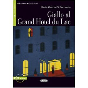 Giallo al Grand Hotel du Lac + CD