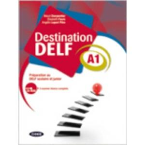 Destination DELF scolaire et junior A1 + CD
