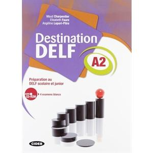 Destination DELF scolaire et junior A2 + CD
