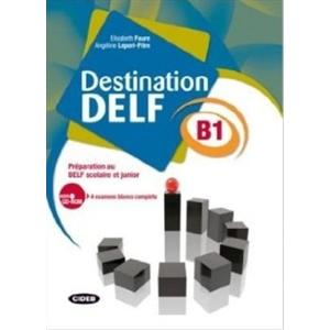 Destination DELF scolaire et junior B1 + CD