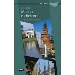 Milano e Dintorni. La Bella Italia