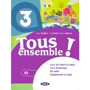 Tous ensemble 3 podręcznik + ćwiczenia + CD A2