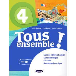 Tous ensemble 4 podręcznik + ćwiczenia + CD B1