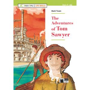 The Adventures of Tom Sawyer + CD. Green Apple - Life Skills. Step 1 A2