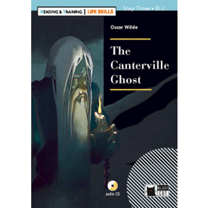 The Canterville Ghost + CD. Reading & Training - Life Skills. Step 3. B1.2
