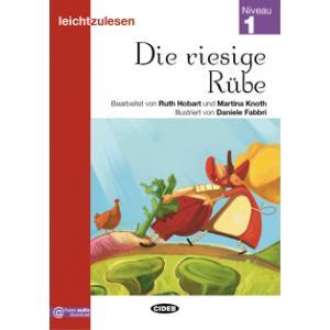 Die riesige Rube książka + audio online 1 Leichtzulesen