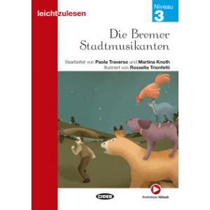 Die Bremer Stadtmusikanten książka + audio online 3 Leichtzulesen
