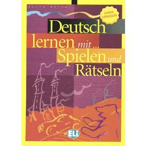 Deutsch Lernen mit... Spielen und Rätseln. Untere Mittelstufe