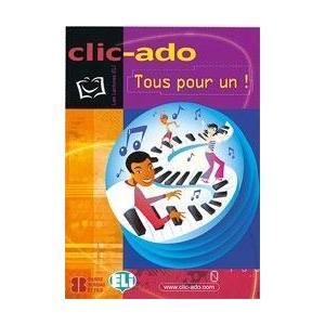 LF CLIC-ADO - Tous pour un! + CD Audio