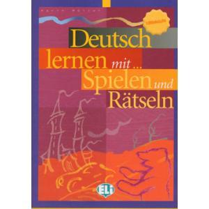 Deutsch Lernen mit... Spielen und Rätseln. Mittelstufe