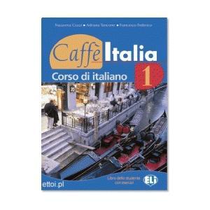 Caffe Italia 1 Podręcznik + Ćwiczenia + Audio CD