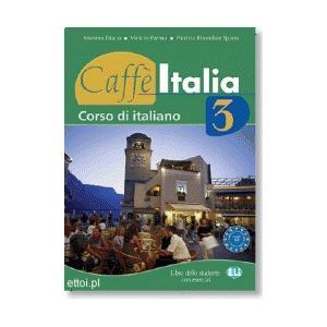 Caffe Italia 3. Podręcznik + Ćwiczenia