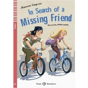 In Search of a Missing Friend + CD. Teen ELI Readers. Poziom A1