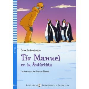 LH Tio Manuel en la Antartida książka + Audio CD A1.1