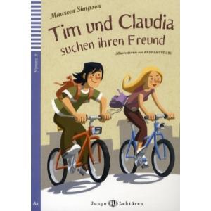 Tim und Claudia Suchen Ihren Freund + CD. Junge ELI Lekturen