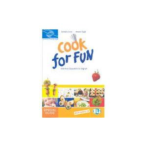 Cook for Fun. Nutrition Education in English. Książka Nauczyciela + CD